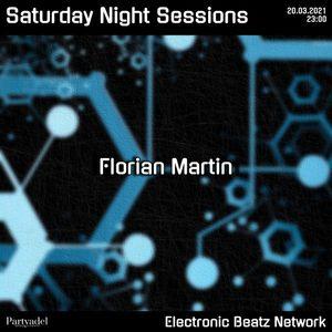 Florian Martin @ Saturday Night Sessions (20.03.2021)