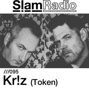 #SlamRadio - 095 - Kr!z (Token)
