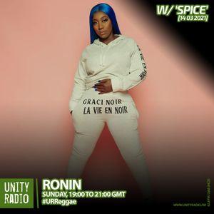 Ronin, W/ Spice, #URReggae, [2021 03 13]