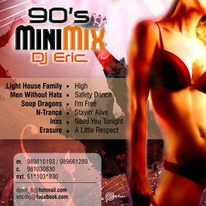 Eric DLQ- 90`s Mini Mix djevil_8@hotmail.com