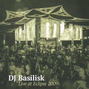 DJ Basilisk - Live at Eclipse 2009