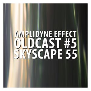 Oldcast #5 - Skyscape 55 (05.25.2011)