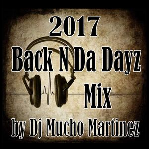 2017 Throwback Thursday Mix: Back N Da Dayz Retro Mix