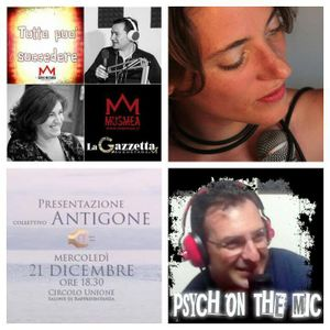 TpS 19/12/2016 Collettivo Antigone, Francesco Malavolta, Costanza Paternò, Psych on the Mic