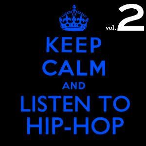 Keep Calm And Listen To Hip-Hop Vol2