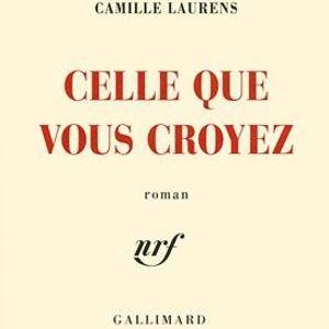 Caractères, d'Alex Mathiot - Camille Laurens, 'Celle que vous croyez', éditions Gallimard.