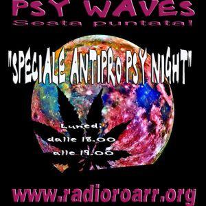 Psy Waves - Sesta puntata - Speciale Antipro Psy Night.