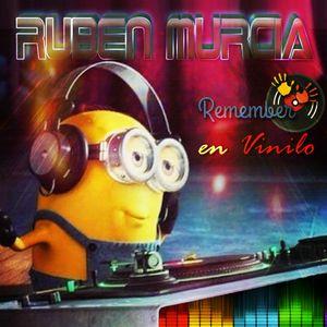 REMEMBER en VINILO '' La niña Bonita'' 15-03-2K17 - Dj Rubén Murcia