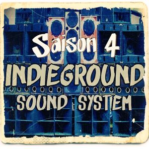 Indieground Sound System #118