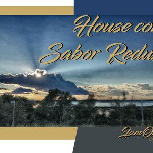 House Con Sabor Redux