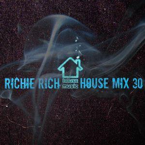DJ RICHIE RICH HOUSE MIX 30