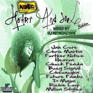 DJ RetroActive - Heart & Soul Riddim Mix [Notice Prod] November 2011