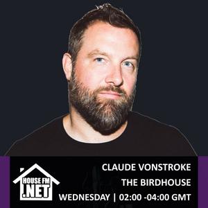Claude Von Stroke - The Birdhouse 27 MAR 2019