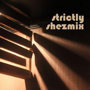 Shezzane - Strictly! Shezmix