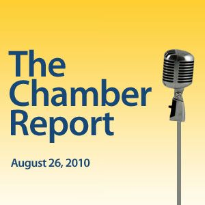 The Chamber Report 2010-08-26