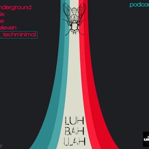 LUHBAHLLAH_UndergroundMixLine_Podcast_ELEVEN#Hi-TechMinimal