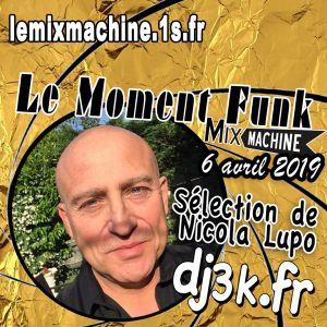 Moment Funk 20190406 by dj3k