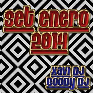 Set Enero 2014 - Xavi dj & Boody dj