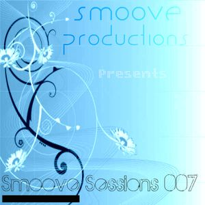 Smoove Sessions 007