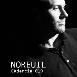Chris Jones - Cadencia 019 (January 2011) feat. NOREUIL (Part 2)
