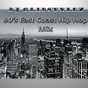 DJ GlibStylez - 90's East Coast Hip Hop Mix