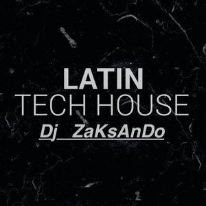 Latin Tech house  2019 ( Dj ZaKsAnDo )