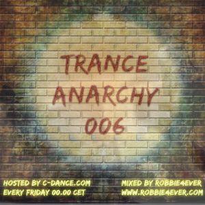 Robbie4Ever - Trance Anarchy 006