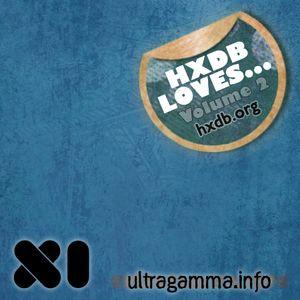 HxdB Loves Podcast, Vol. 2 - XI