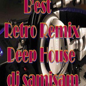 B'est Retro Remix Deep House dj samisam