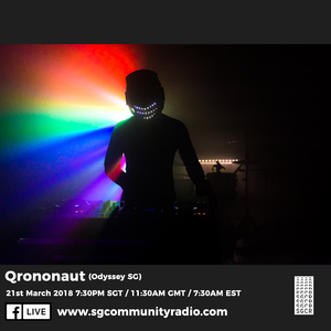 SGCR Radio Show #46 - 21.03.2018 Episode Part 1 ft. Qrononaut (Odyssey SG)