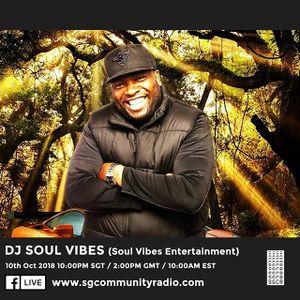 SGCR Radio Show #89 - 10.10.2018 Episode ft. DJ Soul Vibes (Soul Vibes Entertainment)