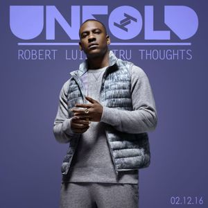 Tru Thoughts Presents Unfold 02.12.16 with Werkha, Skepta, Kaytranada, Romare