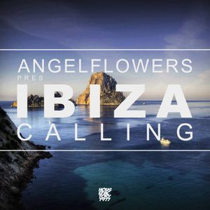 ANGELFLOWERS pres Ibiza Calling