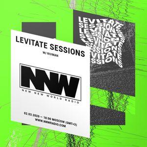 Levitate Sessions w/ Rivman - 2nd March 2020