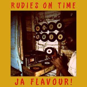 Rudies On Time - Ja. Flavour Mixtape