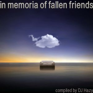In Memoria Of Fallen Friends