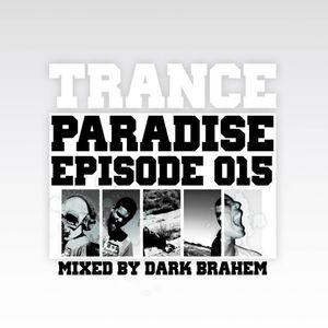 Trance Paradise Episode #015 (14-05-11)