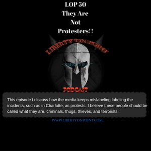 LOP50 - They Are Not Protesters!!