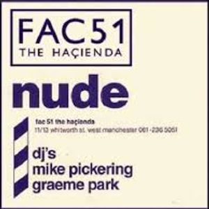 Nude@Hacienda August 1989 Live - Part 1 of 3