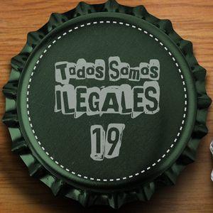 TODOS SOMOS ILEGALES 16-5-19