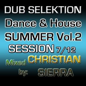 Dub Selektion - Dance & House Summer Session Vol.2 7-2012