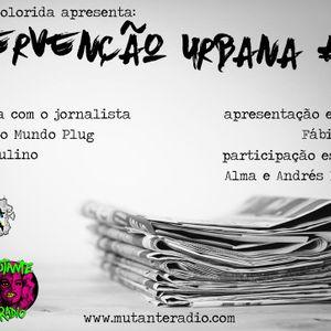 INTERVENÇÃO URBANA EPISODIO 107