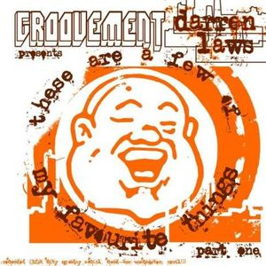 GROOVEMENT // Darren Laws (Fat City) / A Few Of My Favourite Things Part One / 9APR09
