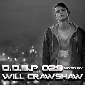 Digital Delight Barcelona Podcast 029 (Mixed by Will Crawshaw)