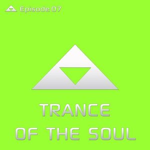 Trance Of The Soul - Episode 07