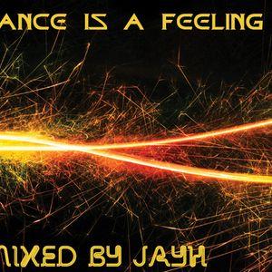 Trance Is A Feeling