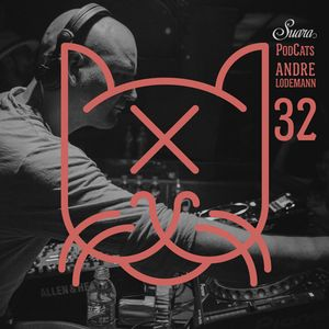 [Suara PodCats 032] Andre Lodemann (Studio Mix)