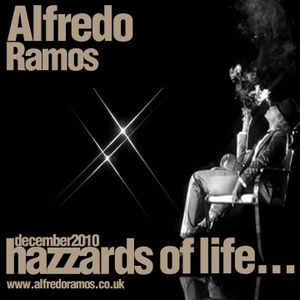 Hazzards of Life by ALFREDO RAMOS
