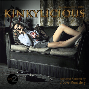 Kinkylicious The Radio Sessions Year 2010 Vol.2