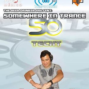 Techy - Somewhere In Trance EP 50 Guest Mix